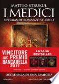 I Medici. Decadenza di una famiglia