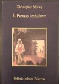 Sei personaggi in cerca d'autore. In appendice l'edizione del 1921, le testimonianze, le critiche