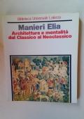 ARCHITETTURA E MENTALITA' DAL CLASSICO AL NEOCLASSICO