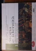 Storia e identità 1. Medioevo ed età moderna