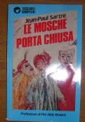 LE MOSCHE - PORTA CHIUSA