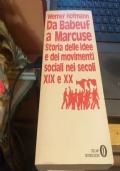 da babeuf a marcuse - storia delle idee e dei movimenti sociali nei secoli XIX e XX