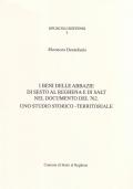 I beni delle abbazie di Sesto al Reghena e di Salt nel documento del 762. Uno studio storico-territoriale