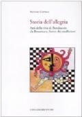 Storia dell'allegria. Atti della vita di Banduccio da Rosamara, Santo dei malfattori