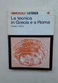 LA TECNICA IN GRECIA E A ROMA