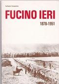 Fucino ieri 1878-1951