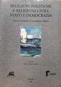 Religioni politiche e religioni civili, Stato e democrazia. Lezioni in memoria di Giannantonio Paladini