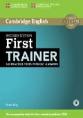 second edition First TRAINER six practice tests without answers