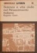 Scienza e vita civile nel Rinascimento italiano