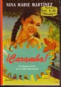 ¡Caramba! un romanzo raccontato con le carte della lotería