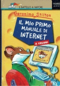 Geronimo Stilton, Il mio primo manuale di internet. Piemme. 2000/1 edizione