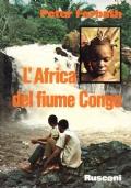 L'AFRICA DEL FIUME CONGO