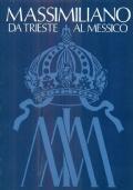 Massimiliano da Trieste al Messico