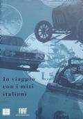 In viaggio con i miti italiani