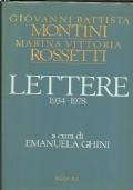 Montini - Rossetti. Lettere 1934-1978. A cura di Emanuela Ghini