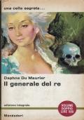 Il generale del re. Daphne Du Maurier. Arnoldo Mondadori Editore. 1962.