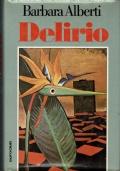Delirio. Barbara Alberti. Euroclub. 1979.
