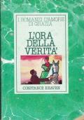 L'ora della verità. Constance Heaven. Arnoldo Mondadori Editore. 1982.