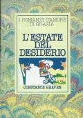 L'estate del desiderio. Constance Heaven. Arnoldo Mondadori Editore. 1982.