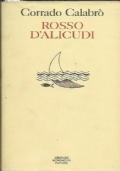 Rosso d'Alicudi. Poesie dal 1960 al 1991