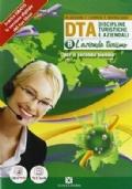 DTA - Discipline turistiche e aziendali (L'azienda turismo) VERSIONE MISTA