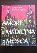 Amore e Medicina a Mosca