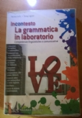 INCONTESTO LA GRAMMATICAIN LABORATORIO