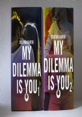 My Dilemma is You 1 + 2