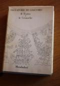 Il teatro e le cronache + Le poesie e le novelle 2 volumi