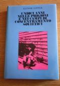Undici anni nelle prigioni e nei campi di concentramento sovietici