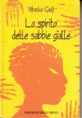 Lo spirito della sabbie gialle