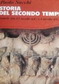 Storia del secondo tempio Israele tra il sesto secolo avanti Cristo è il primo secolo dopo Cristo