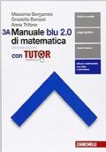 Manuale blu 2.0 di matematica 3A-3B