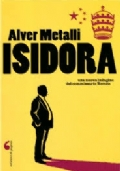 Isidora. Una nuova indagine del commissario Romeo