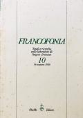Francofonia Studi e ricerche sulla letteratura di lingua francese 10 Primavera 1986 Anno VI