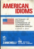 AMERICAN IDIOMS - Dictionary of everyday expressions of contemporary american english