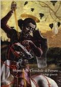 Museo della Cattedrale di Ferrara. Catalogo generale
