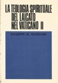 LA TEOLOGIA SPIRITUALE DEL LAICATO NEL VATICANO II°