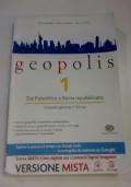 GEOPOLIS 1 - Dal Paleolitico a Roma repubblicana