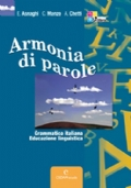 ARMONIA DI PAROLE - Grammatica italiana, educazione linguistica