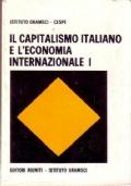 IL CAPITALISMO ITALIANO E L' ECONOMIA INTERNAZIONALE (Volume 1)