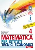 MATEMATICA PER ISTITUTI TECNICI ECONOMICI - 4