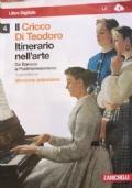 IL CRICCO DI TEODORO VOL.4-Dal Barocco al Postimpressionismo-Versione Arancione-Terza ediz.