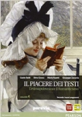 IL PIACERE DEI TESTI VOL.4- l'età napoleonica e il Romanticismo