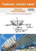 progettazione costruzione impianti metodo alle tensioni ammissibili