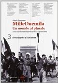 MILLEDUEMILA Un mondo al plurale vol.3-il Novecento e il Duemila+ guida all'esame di Stato