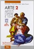 Arte 2. Artisti, Opere e Temi
