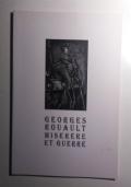 GEORGES ROUAULT. MISERERE ET GUERRE