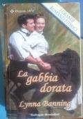 LA GABBIA DORATA