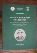 Alpini a Tarcento tra 800 e 900